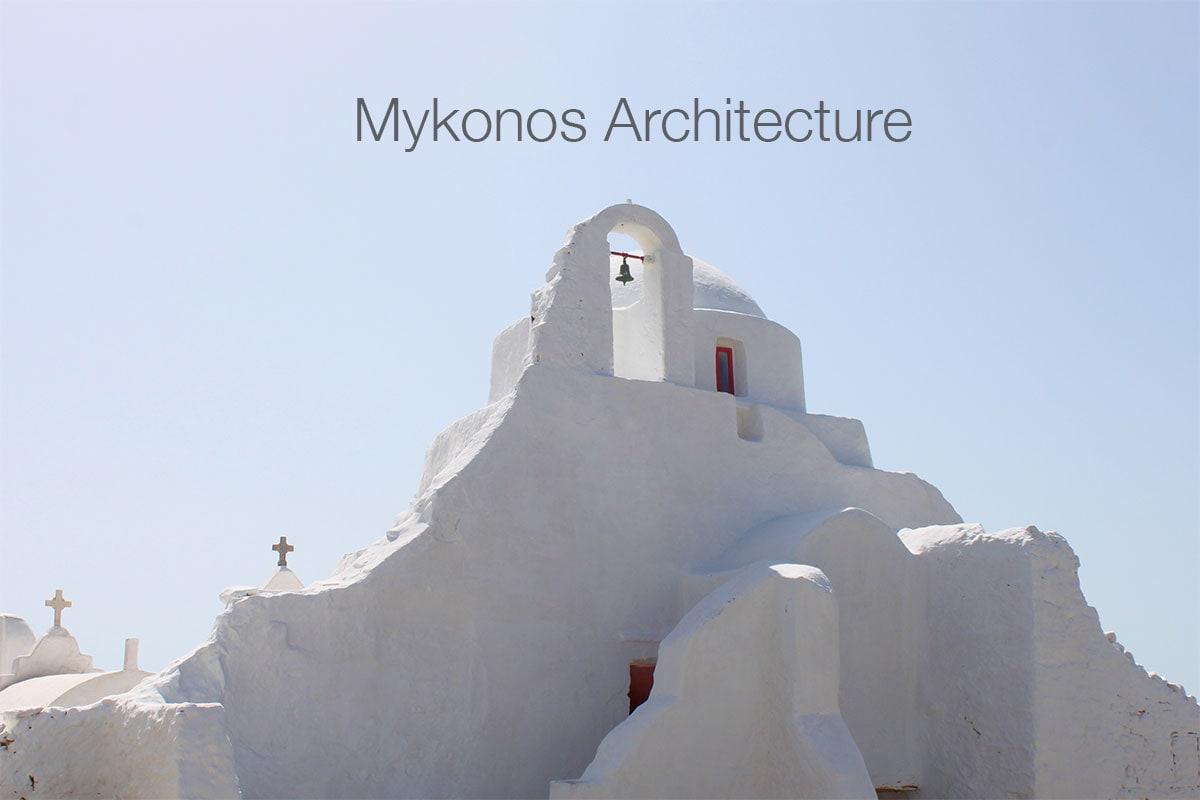 Mykonos Architecture