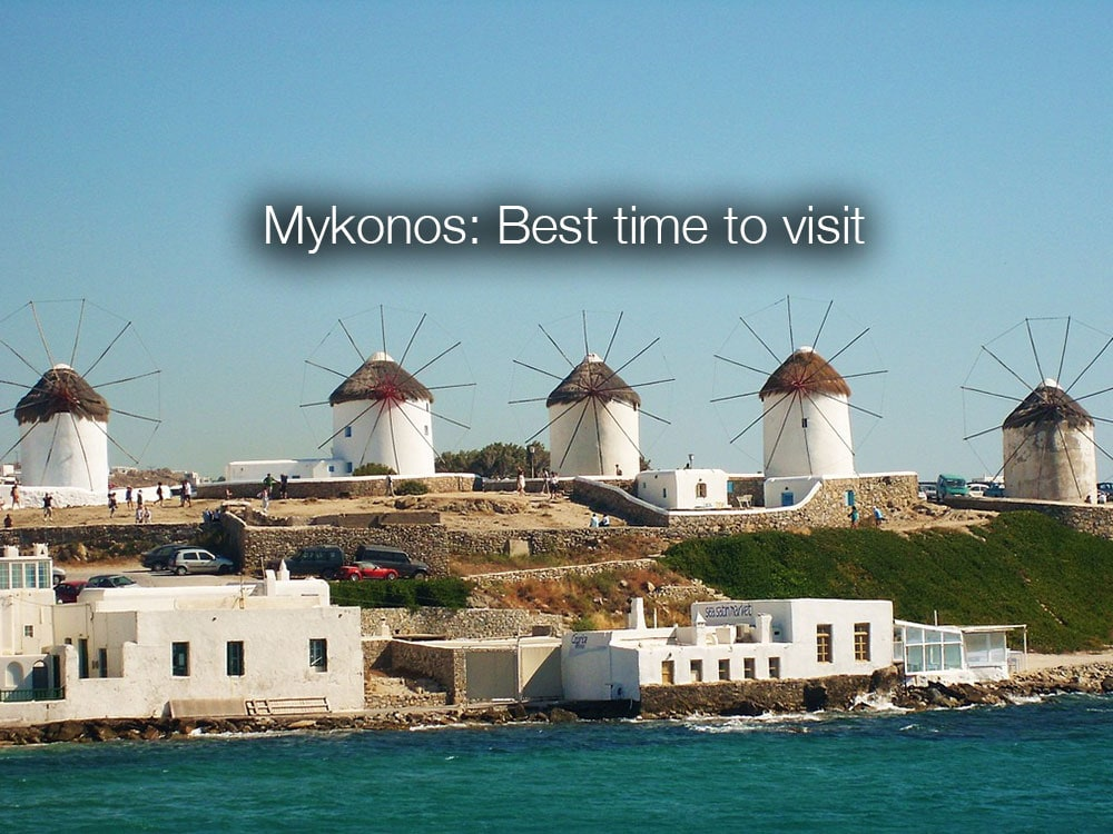 Best time to visit Mykonos