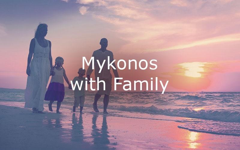 Family Mykonos